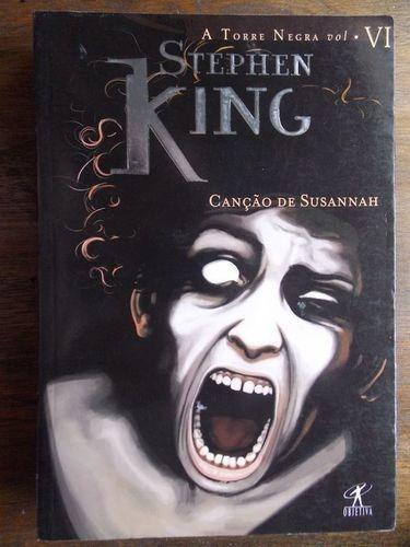 Canção De Susannah Col. A Torre Negra Vol. Vii Stephen King