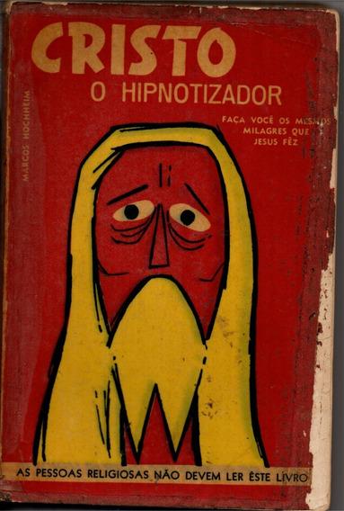 Cristo O Hipnotizador