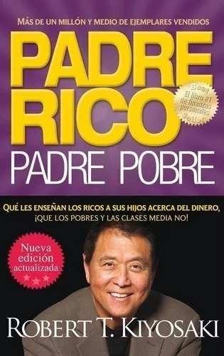 Padre Rico Padre Pobre (edicion 20 Años) - Kiyosaki Robert