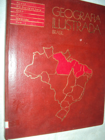 Geografia Ilustrada Brasil: Paraíba, Rio Grande Do Norte, Ce