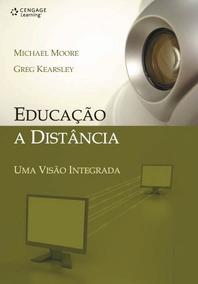 Educação A Distancia: Uma Visão Integrada