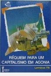 Réquiem Para Um Capitalismo Em Agonia // Lawrence Pih