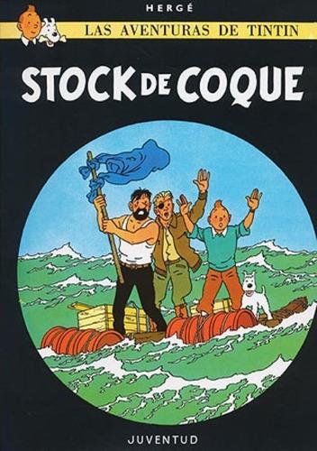 Imagen 1 de 3 de Stock De Coque - Tintín, Hergé, Ed. Juventud