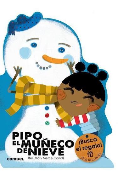Pipo, El Muñeco De Nieve. ¡qué Te Cuento!