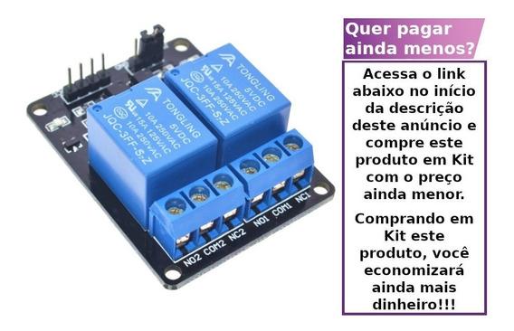Módulo Relé 2 Canais 5v Arduino, Pic, Raspberry Pi