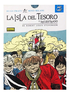 La Isla Del Tesoro - Ed. Norma - Hugo Pratt - Orson Welles