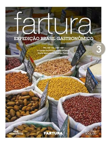 Imagem 1 de 1 de Fartura - Expedição Brasil Gastronômico - Vol. 3
