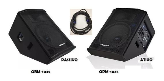 Kit Monitor Passivo Obm-1035 + Monitor Ativo Opm-1035+ Frete