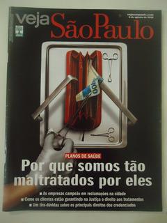 Veja São Paulo #06-ago-2014 Planos De Saúde - Maus Tratos
