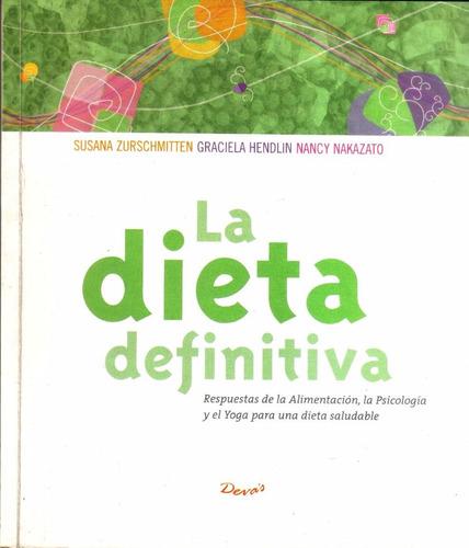 La Dieta Definitiva - Susana Zurschmitten
