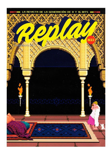 Replay #23 - Principe De Persia - Cadillacs Y Dinosaurios
