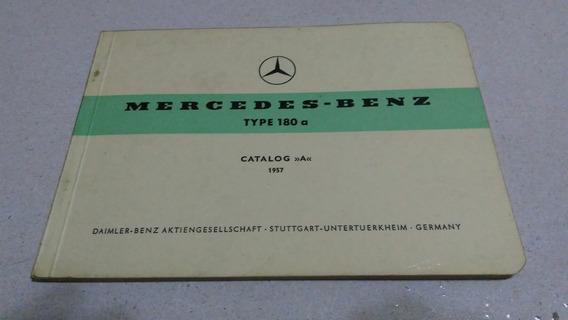 Catalogo Peças Mercedes Benz Type 180 Original -