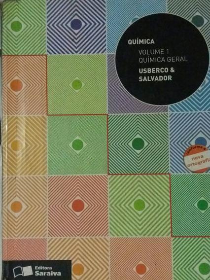 Quimica Geral Volume 1 Usberco E Salvador
