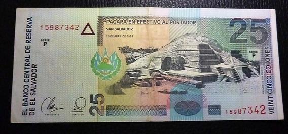 El Salvador Billete 25 Colones 1998 Vf+ Pick 149b