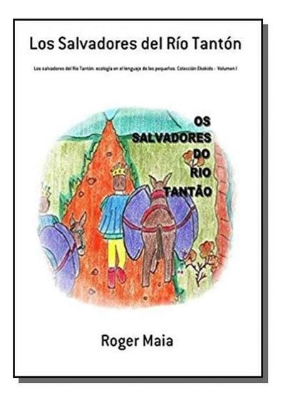 Los Salvadores Del Río Tantón