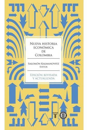 Imagen 1 de 2 de Nueva Historia Económica De Colombia /  Salomón Kalmanovitz