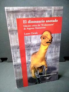 El Dinosaurio Augusto Monterroso Ed Crítica Lauro Zavala