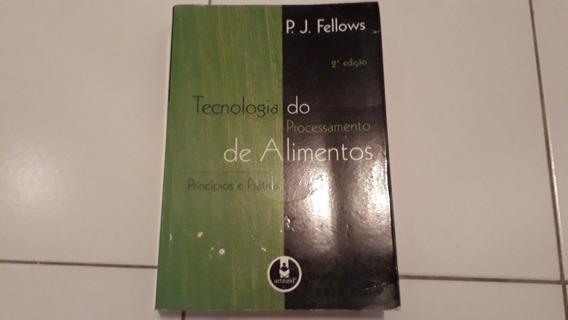 Tecnologia Do Processamento De Alimentos De P. J. Fellows #