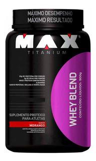 Whey Protein Blend 900g Max Titanium Promoção Pronta Entrega