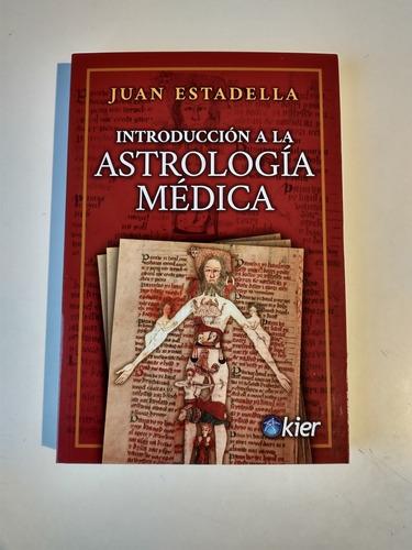 Introducción A La Astrología Médica Juan Estadella