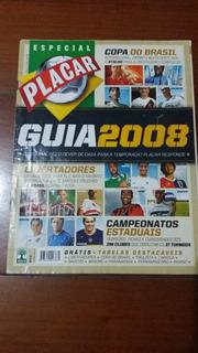 Placar Guia 2008 + Veja 2013 Guia Conf + Guias C. Do Mundo