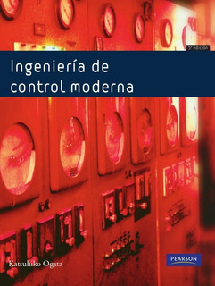 Ingeniería De Control Moderna Ogata 5ta Ed + Solucionario