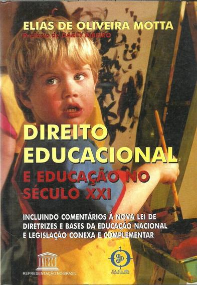 A564 - Direito Educacional E Educação No Século Xxi - Motta