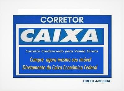 Valor De Venda: R$ 115.345,04 | Ocupado | Negociação: Venda Direta - Cx6240sp