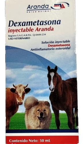 Dexametasona Inyectable 50 Ml Perros Gatos Caballos Aranda