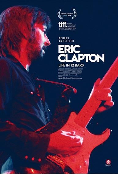Eric Clapton: Uma Vida Em 12 Compassos- Filme Cult Legendado