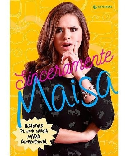 Livro Sinceramente Maisa - Carrossel - Maisa Silva