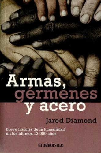 Armas, Gérmenes Y Acero / Jared Diamond