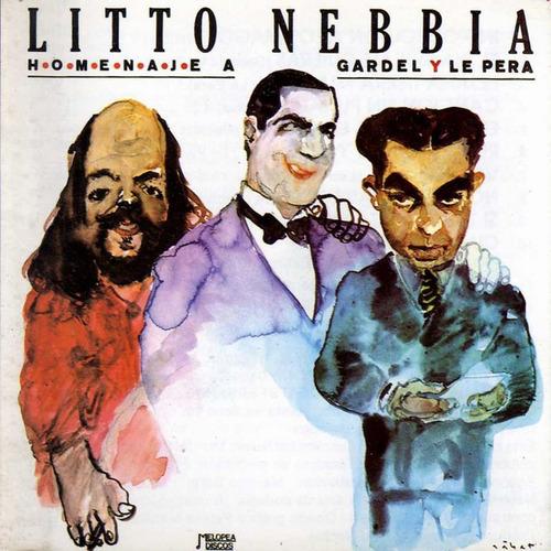 Litto Nebbia - Homenaje A Gardel Y Le Pera - Cd