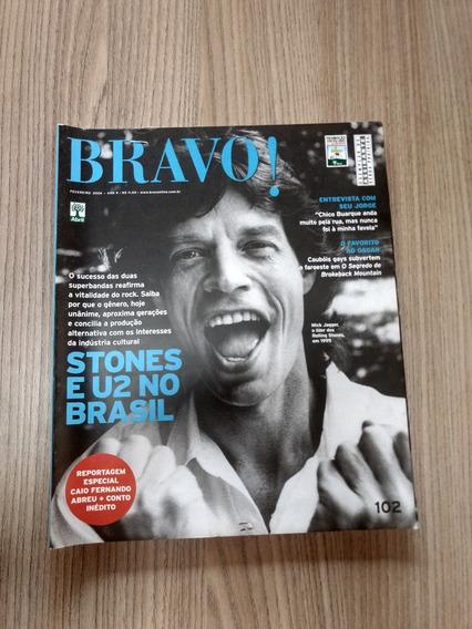 Revista Bravo 102 U2 Mick Jagger Chico Buarque Seu Jorg Y631