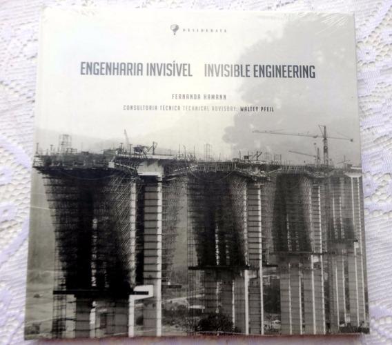 Engenharia Invisível - Fernanda Hamann - 2009 - Lacrado