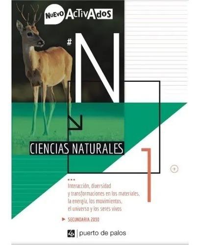 Ciencias Naturales 1 - Nuevo Activados - Puerto De Palos