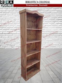 Biblioteca Colonial 0.60x0.25x1.80 Librero Encerada Roka