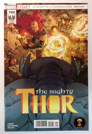 The Migthy Thor #703 Marvel Legacy En Español