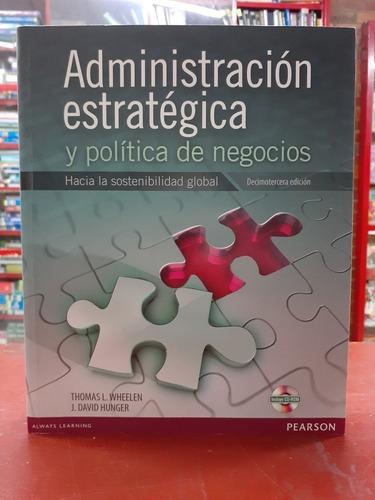 Administración Estratégica Y Política De Negocios 13 Ed