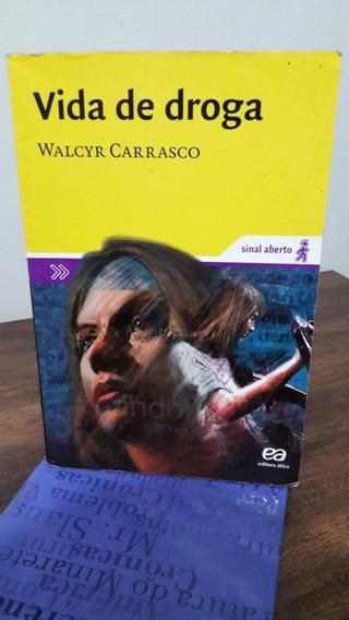 Vida De Droga - Walcyr Carrasco (usado)