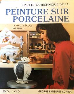 Libro Para Pintar Porcelana. El Arte Y La Técnica.