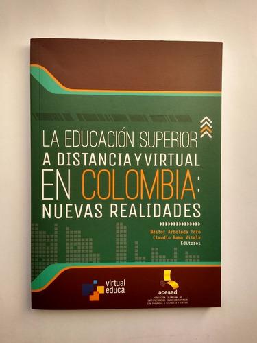 Imagen 1 de 7 de La Educación Superior A Distanciayvirtualen Colombia