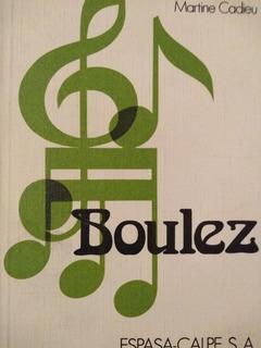 Pierre Boulez - Martine Cadieu - Clásicos Música - Nuevo