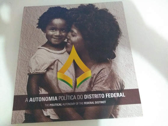 A Autonomia Política Do Distrito Federal