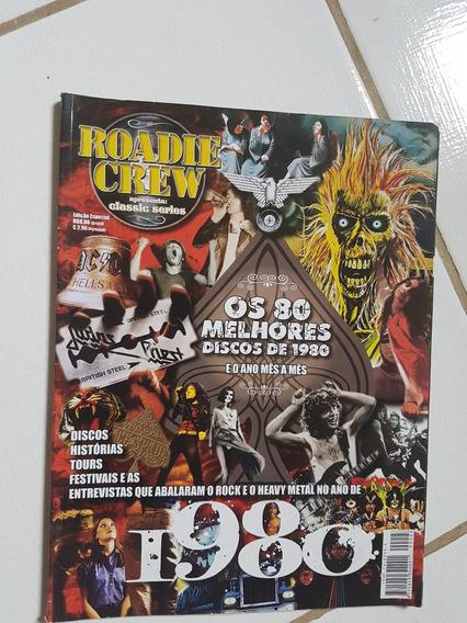 Road Crew Edição Especial! 80 Melhores Discos De 1980!