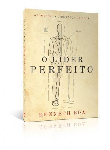 Livro Kenneth Boa - O Líder Perfeito