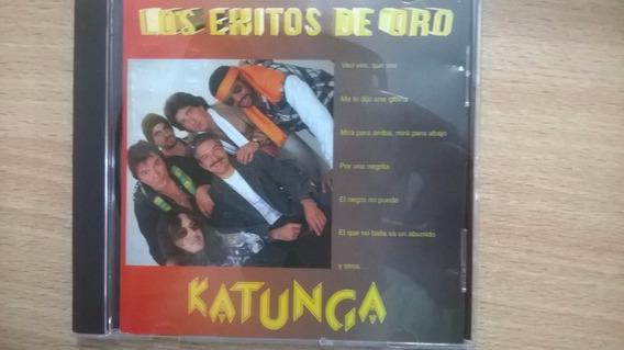 Katunga Cd: Los Exitos De Oro ( Argentina - Autografiado )