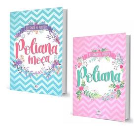 Livro Poliana Moça + Poliana