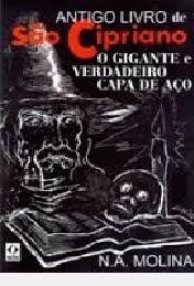 Antigo Livro De São Cipriano, O Gigante N. A. Molina
