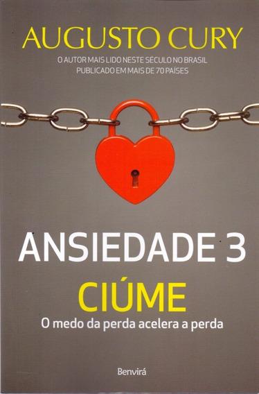 Livro - Ansiedade 3 - Ciúme - Pronta Entrega